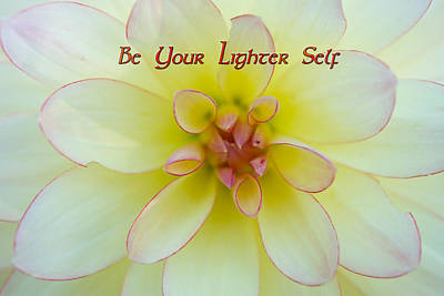 Be Your Lighter Self - Motivation - Inspiration Poster by Marie Jamieson