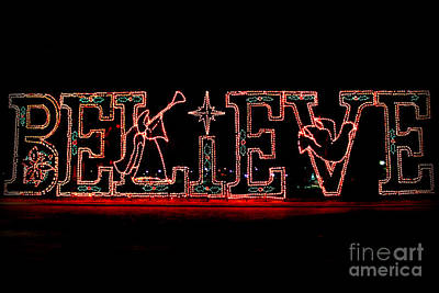 Believe  Poster by Kathy  White