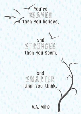 Braver Stronger Smarter Poster by Heather Applegate