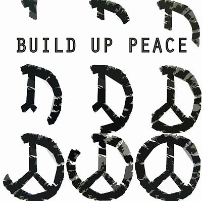 Build Up Peace Ll Poster by Michelle Calkins