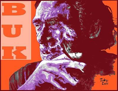 Buk  Poster by Richard Tito