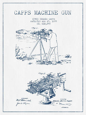 Capps Machine Gun Patent Drawing From 1899 -  Blue Ink Poster by Aged Pixel