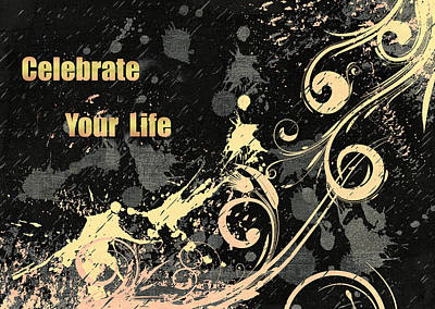 Celebrate Your Life Modern Art Light Poster by Georgiana Romanovna