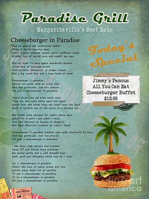 Cheeseburger In Paradise Jimmy Buffet Tribute Menu  Poster by Nola Lee Kelsey