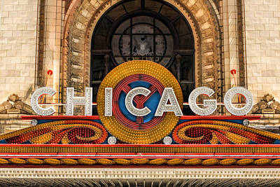 Chicago Theatre Marquee Sign Poster by Christopher Arndt