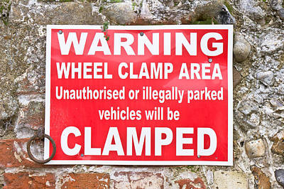 Clamping Sign Poster by Tom Gowanlock