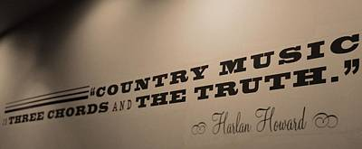 Country Music Is The Truth Poster by Dan Sproul