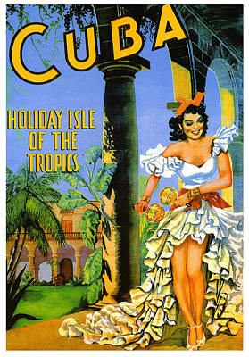 Cuba - Holiday Isle Of The Tropics Poster by Georgia Fowler