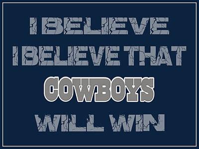 Dallas Cowboys I Believe Poster by Joe Hamilton