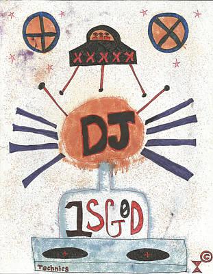 Dj Is God Pop Graffiti Poster by Edward X