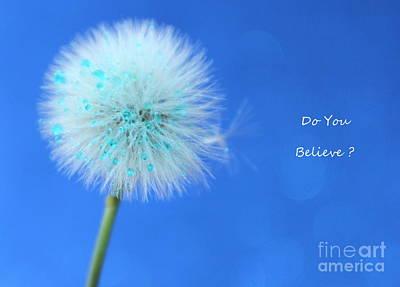 Do You Believe Poster by Krissy Katsimbras
