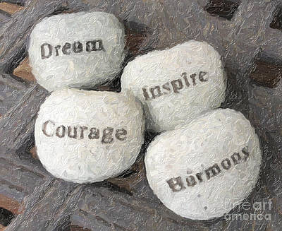 Dream Inspire Courage Harmony Poster by Ed Churchill