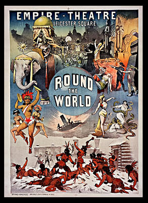 Empire Theatre Round The World 1885 Poster by Mountain Dreams
