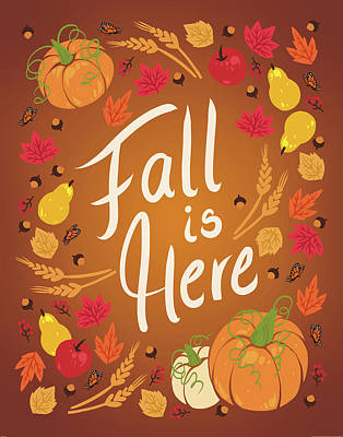 Fall Is Here Poster by Wild Apple Portfolio