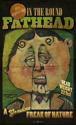 Fathead Poster Poster by Tim Nyberg