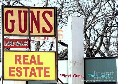 First Guns Then Land Poster by Joe Jake Pratt