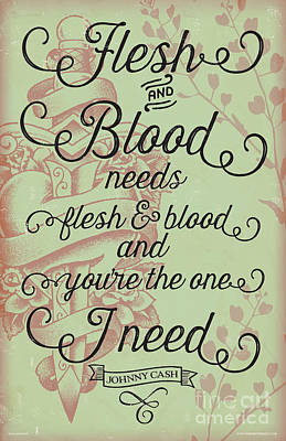 Flesh And Blood - Johnny Cash Lyric Poster by Jim Zahniser