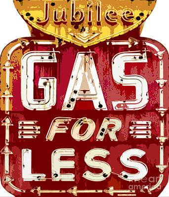 Gas For Less Poster by David Lloyd Glover