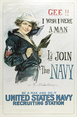 Gee I Wish I Were A Man - I'd Join The Navy Poster by Howard Chandler Christy