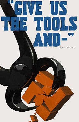 Give Us The Tools - Ww2 Poster by War Is Hell Store
