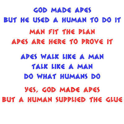 God Made Apes Poster by Jim Williams