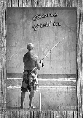 Gone Fish'in Black And White With Driftwood Border By John Stephens Poster by John Stephens