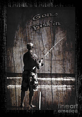 Gone Fish'in Dark With Text Rustic Wood Border By John Stephens Poster by John Stephens