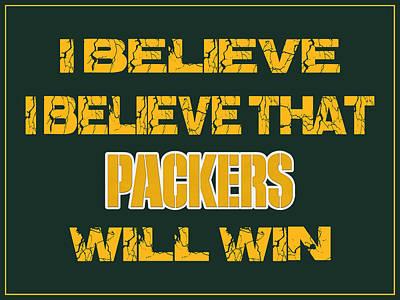 Green Bay Packers I Believe Poster by Joe Hamilton