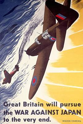 Great Britain Will Pursue War Against Japan To Very End Winston Churchill Propaganda Poster Poster by Anonymous