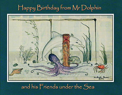 Happy Birthday From Mr Dolphin Poster by Michael Shone SR