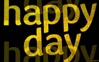 Happy Day Two Poster by Sir Josef Social Critic - ART