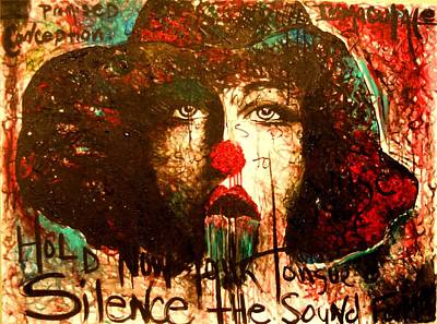 Hold Now Your Tongue Silence The Sound Forming Poster by Alicia Post