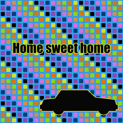 Home Sweet Home In Pop Art  Poster by Toppart Sweden