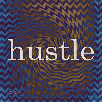Hustle  Poster by Ann Powell