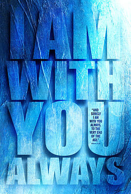 I Am With You - 2 Poster by Shevon Johnson