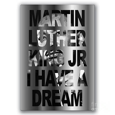 I Have A Dream Poster by Marvin Blaine