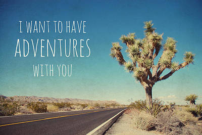 I Want To Have Adventures With You Poster by Nastasia Cook