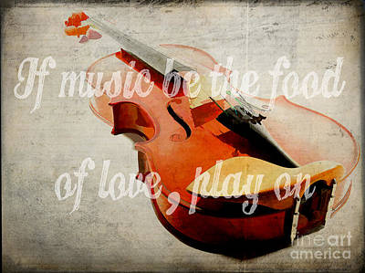 If Music Be The Food Of Love Play On Poster by Edward Fielding