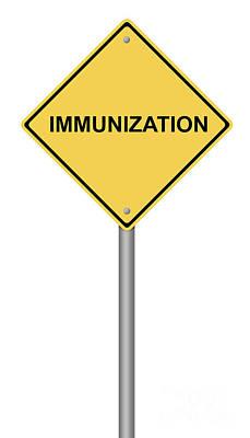 Immunization Warning Sign Poster by Henrik Lehnerer