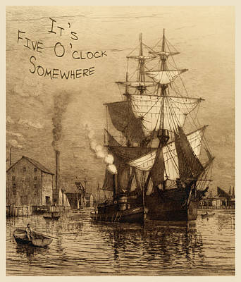 It's Five O'clock Somewhere Schooner Poster by John Stephens
