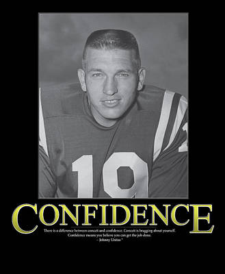 Johnny Unitas Confidence Poster by Retro Images Archive