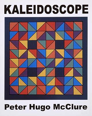 Kaleidoscope Poster by Peter-hugo Mcclure