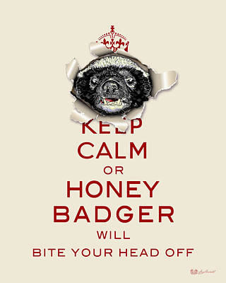 Keep Calm Or Honey Badger... Red On Beige  Poster by Serge Averbukh