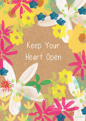 Keep Your Heart Open Poster by Linda Woods
