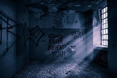 Killer Behind You - Abandoned Hospital Asylum Poster by Gary Heller
