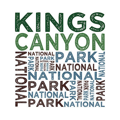 Kings Canyon National Park Poster by Flo Karp