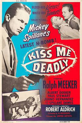 Kiss Me Deadly - 1955 Poster by Georgia Fowler