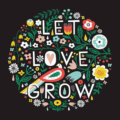 Let Love Grow Poster by Michael Mullan
