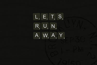 Lets Run Away Poster by Chastity Hoff
