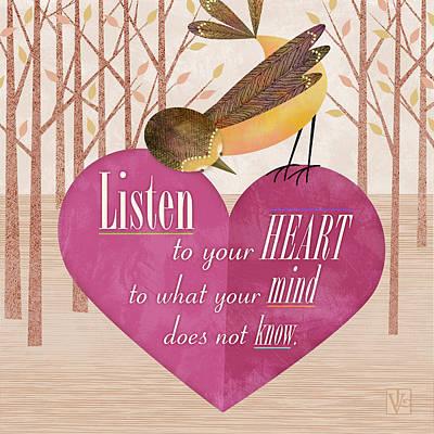 Listen To Your Heart Poster by Valerie Drake Lesiak